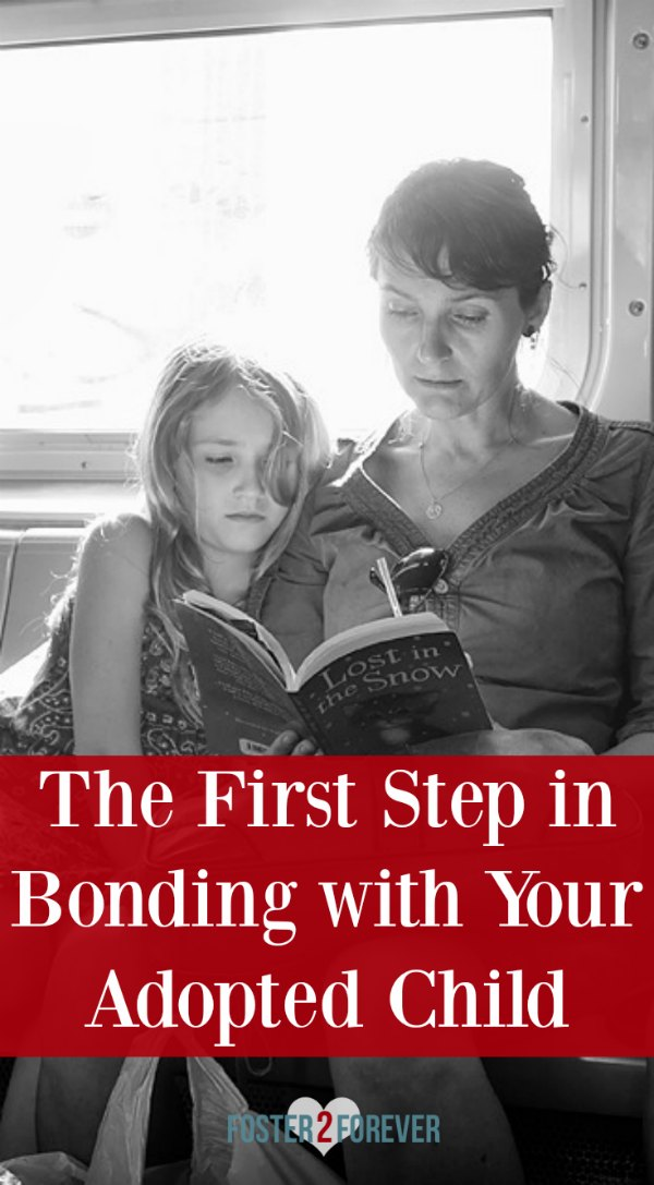 Yes. You must do this first before your adopted child can bond with you. Foster care adoption.
