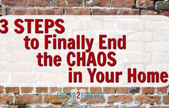 3 Steps To Being An Intentional Parent And Ending The Chaos In Your Home