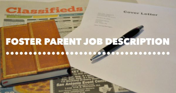 The Job Description of a Foster Parent
